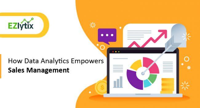 How Data Analytics Empowers Sales Management