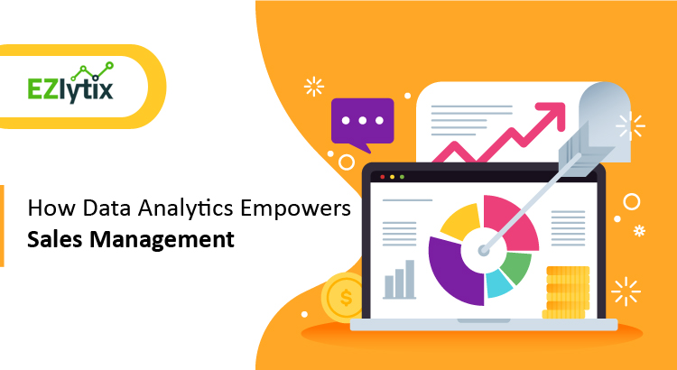 How Data Analytics Empowers Sales Management